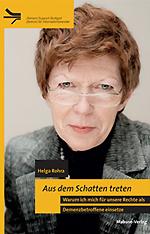 Auftaktveranstaltung Demenz mittendrin - Helga Rohra: Aus dem Schatten treten